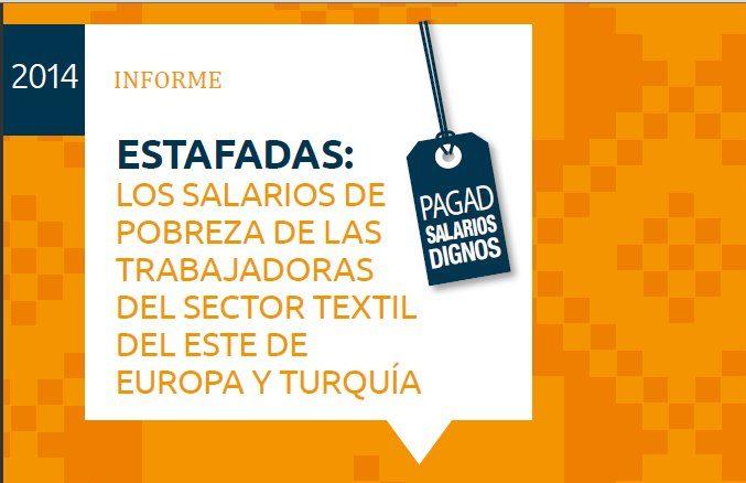 """""""Estafadas: Los salarios de pobreza de las trabajadoras del sector textil del Este de Europa y Turquía"""""""