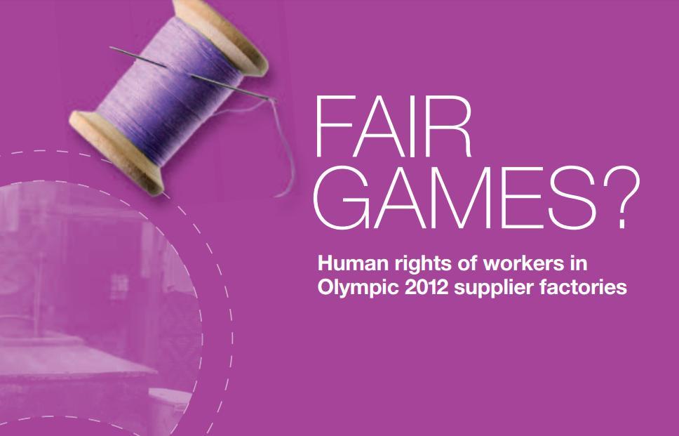 ¿Juegos Limpios? Derechos humanos en las fábricas proveedoras de las Olimpiadas de 2012