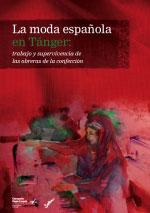Parte de la moda española se fabrica en Tánger bajo condiciones de explotación