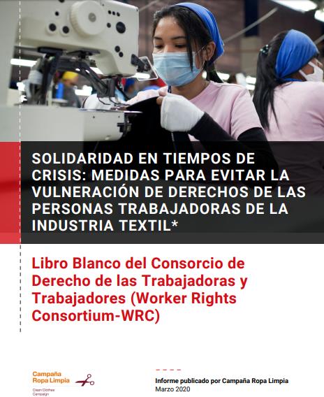 Solidaridad en tiempos de crisis: medidas para evitar la vulneración de derechos de las personas trabajadoras de la industria textil