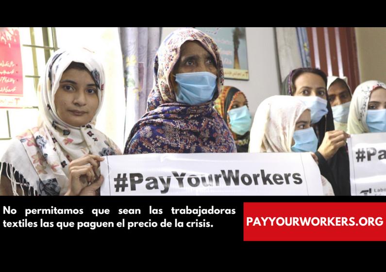 #PayYourWorkers. ¡No permitamos que las trabajadoras textiles paguen el precio de la crisis!